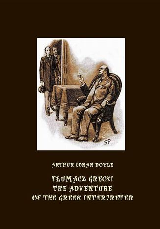Okładka książki/ebooka Tłumacz grecki. The Adventure of the Greek Interpreter