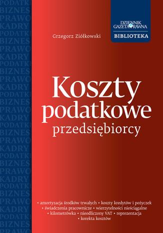 Okładka książki/ebooka Koszty podatkowe przedsiębiorcy