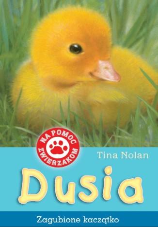 Okładka książki/ebooka Dusia-zagubione kaczątko