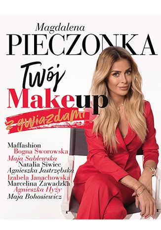 Okładka książki/ebooka Twój make-up z gwiazdami