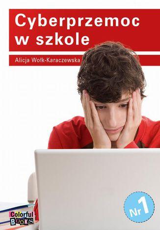 Okładka książki/ebooka Cyberprzemoc w szkole