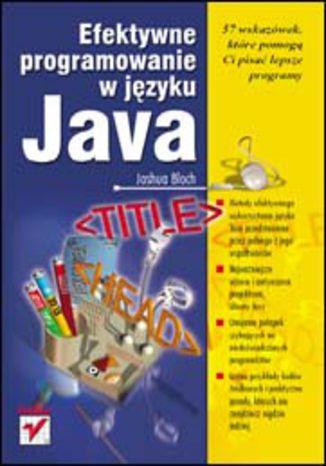 Okładka książki/ebooka Efektywne programowanie w języku Java