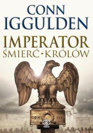Okładka książki/ebooka Imperator Śmierć królów