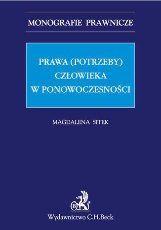 Okładka książki/ebooka Prawa (potrzeby) człowieka w ponowoczesności