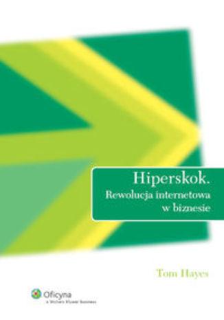 Okładka książki/ebooka Hiperskok. Rewolucja internetowa w biznesie