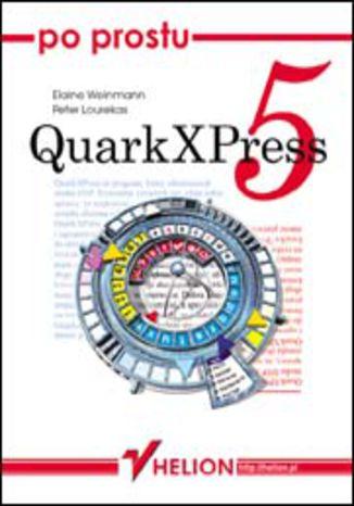 Okładka książki/ebooka Po prostu QuarkXPress 5