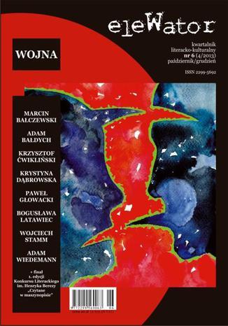 Okładka książki/ebooka eleWator 6 (4/2013) - Wojna