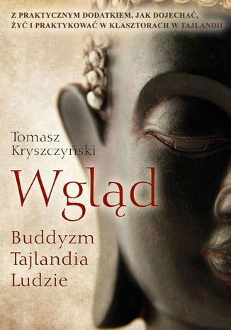 Okładka książki/ebooka Wgląd. Buddyzm, Tajlandia, Ludzie