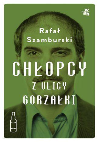Okładka książki/ebooka Chłopcy z ulicy Gorzałki