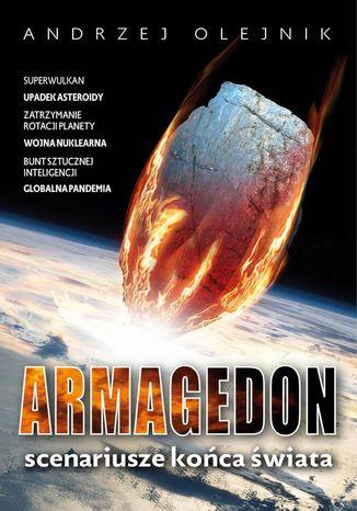 Okładka książki/ebooka Armagedon Scenariusze końca świata