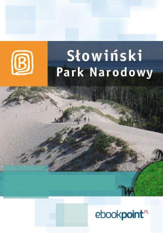 Okładka książki/ebooka Słowiński Park Narodowy. Miniprzewodnik