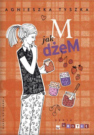 Okładka książki/ebooka M jak dżeM