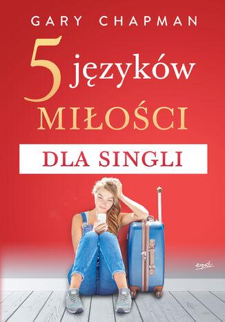 Okładka książki/ebooka 5 języków miłości dla singli