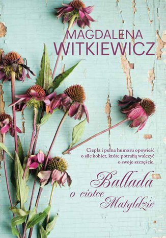Okładka książki/ebooka Ballada o ciotce Matyldzie