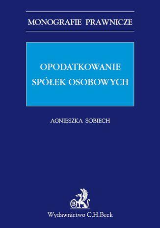 Okładka książki/ebooka Opodatkowanie spółek osobowych