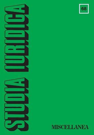 Okładka książki/ebooka Studia Iuridica, nr 68. Miscellanea