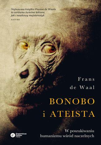 Okładka książki/ebooka Bonobo i ateista. W poszukiwaniu humanizmu wśród naczelnych
