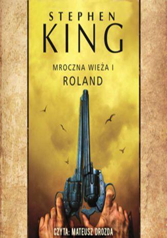Okładka książki/ebooka Mroczna wieża. Tom 1. Roland