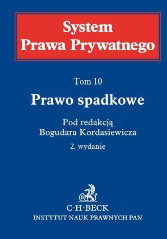 Okładka książki/ebooka Prawo spadkowe. System Prawa Prywatnego. Tom 10