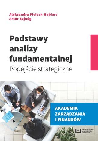 Okładka książki/ebooka Podstawy analizy fundamentalnej. Podejście strategiczne