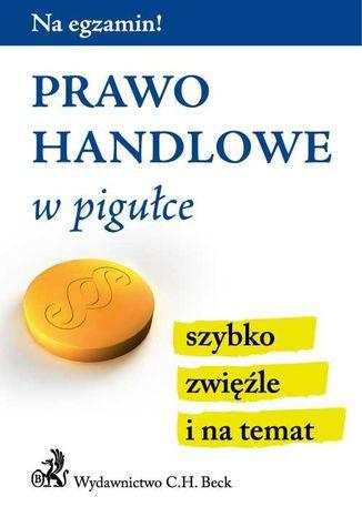Okładka książki/ebooka Prawo handlowe w pigułce