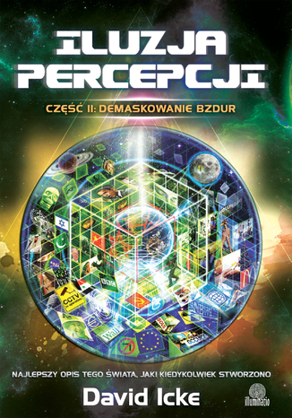 Okładka książki/ebooka Iluzja percepcji. Część II. Demaskowanie bzdur