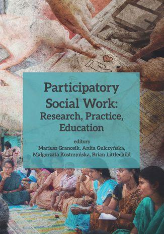 Okładka książki/ebooka Participatory Social Work: Research, Practice, Education