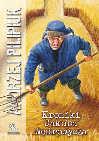 Okładka książki/ebooka Kroniki Jakuba Wędrowycza