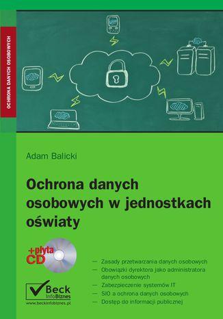 Okładka książki/ebooka Ochrona danych osobowych w jednostkach oświaty