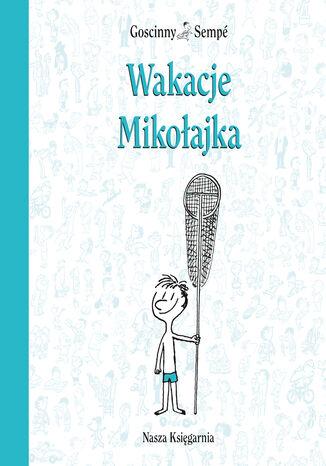 Okładka książki/ebooka Wakacje Mikołajka