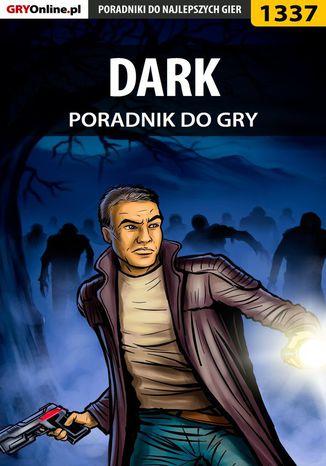 Okładka książki/ebooka DARK - poradnik do gry