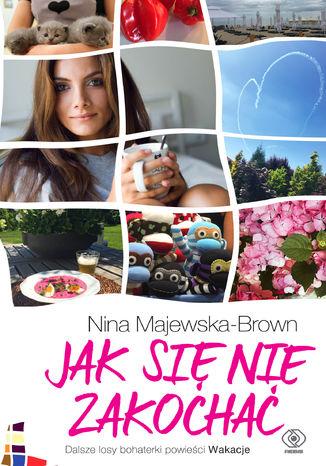 Okładka książki/ebooka Jak się nie zakochać