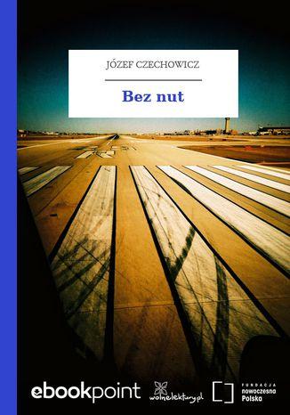 Okładka książki/ebooka Bez nut