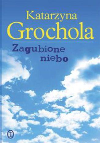 Okładka książki/ebooka Zagubione niebo