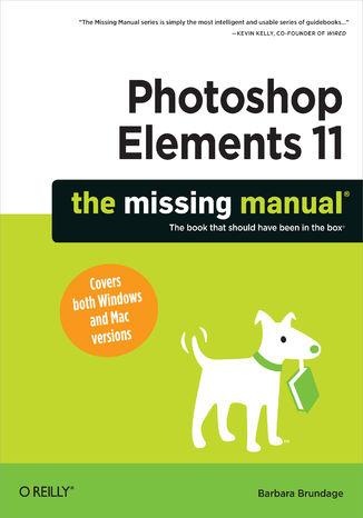 Okładka książki/ebooka Photoshop Elements 11: The Missing Manual