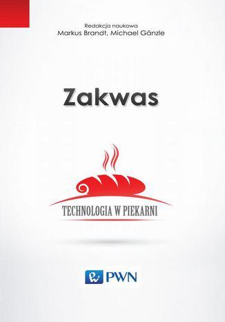 Okładka książki/ebooka Zakwas. Technologia w piekarni