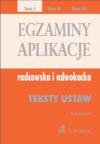 Okładka książki/ebooka Egzaminy. Aplikacje radcowska i adwokacka. Tom 1 Wydanie: 6