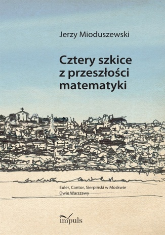 Okładka książki/ebooka Cztery szkice z przeszłości matematyki