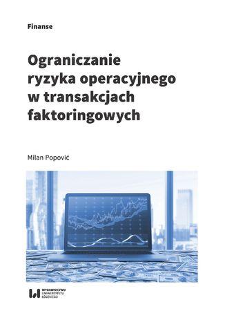 Okładka książki/ebooka Ograniczanie ryzyka operacyjnego w transakcjach faktoringowych