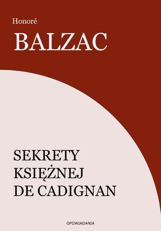 Okładka książki/ebooka Sekrety księżnej de Cadignan