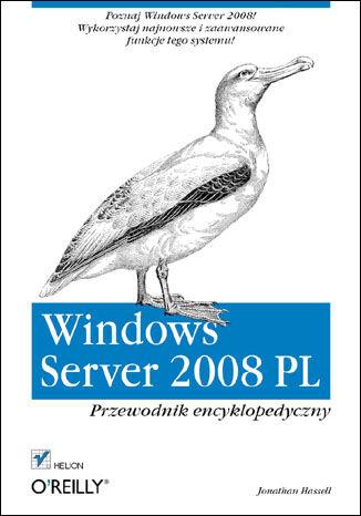 Okładka książki/ebooka Windows Server 2008 PL. Przewodnik encyklopedyczny