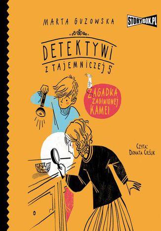 Okładka książki/ebooka Detektywi z Tajemniczej 5. Tom 1. Zagadka zaginionej kamei