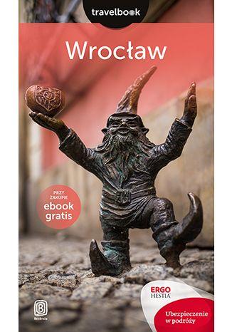 Okładka książki/ebooka Wrocław. Travelbook. Wydanie 1