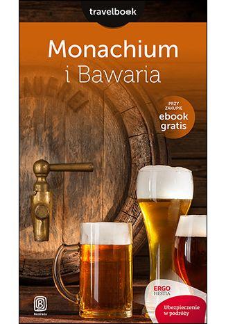 Okładka książki/ebooka Monachium i Bawaria. Travelbook. Wydanie 1