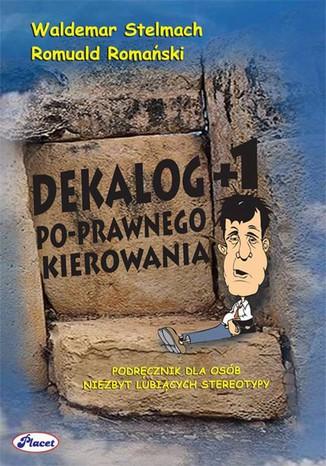 Okładka książki/ebooka Dekalog +1 Po-prawnego kierowania