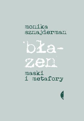 Okładka książki/ebooka Błazen. Maski i metafory