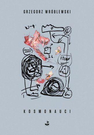 Okładka książki/ebooka Kosmonauci