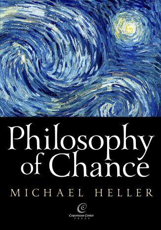 Okładka książki/ebooka Philosophy of Chance. A cosmic fugue with a prelude and a coda