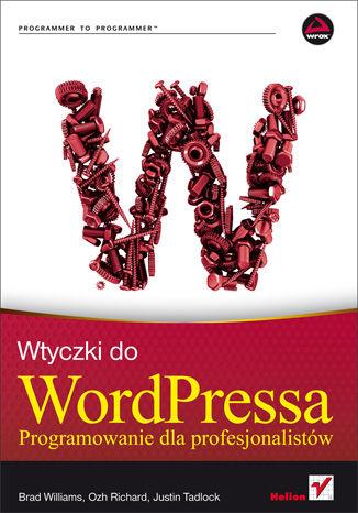Okładka książki/ebooka Wtyczki do WordPressa. Programowanie dla profesjonalistów