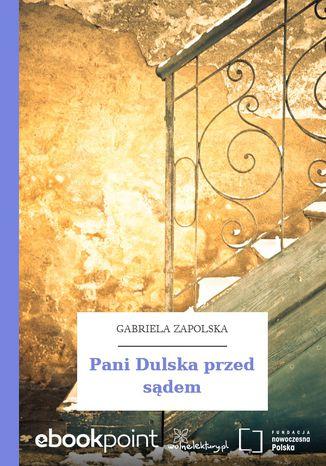 Okładka książki/ebooka Pani Dulska przed sądem